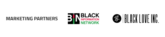Marketing Partners: Black Information Network, Black Love Inc.